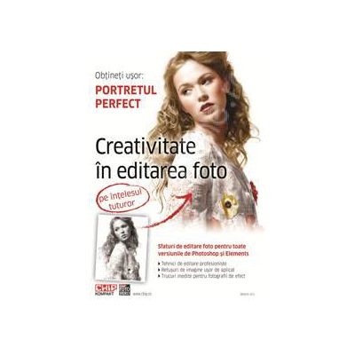 Creativitate in editarea foto, pe intelesul tuturor