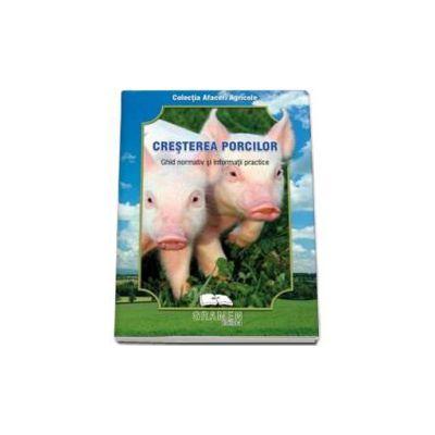 Cresterea porcilor (ghid normativ si informatii practice)