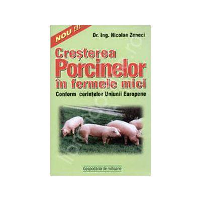 Cresterea porcinelor in ferme mici, conform cerintelor UE
