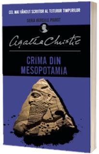 Crima din Mesopotamia - Seria Hercule Poirot