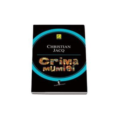 Crima mumiei - Jacq Christian