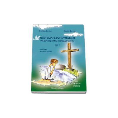 Nestemate duhovnicesti. Povestiri pentru intreaga familie. Volumul I - Contine CD audio