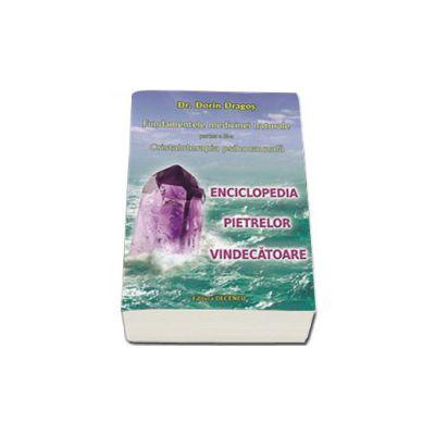 Cristaloterapia psihocauzala. Enciclopedia pietrelor vindecatoare - Volumul III