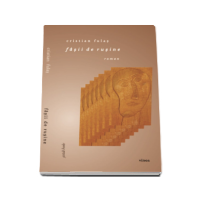 Cristian Fulas - Fasii de rusine (roman)