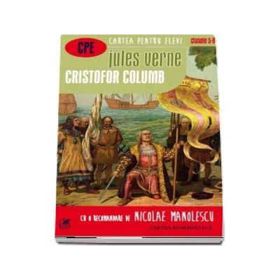 Cristofor Columb. Cartea pentru elevi, clasele V-VIII