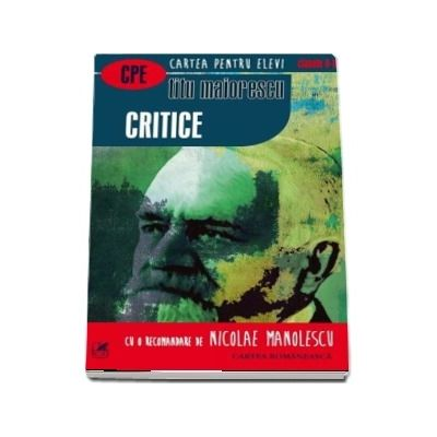 Critice. Cartea pentru elevi, clasele IX-XII