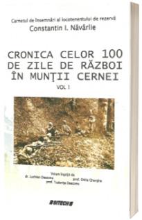 Cronica celor 100 de zile de razboi in Muntii Cernei. Volumul 1