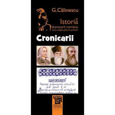 CRONICARII. Din istoria literaturii romane