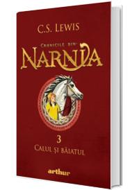 Cronicile din Narnia, volumul 3. Calul si baiatul (Arthur Gold)