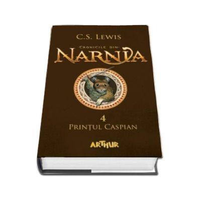 Cronicile din Narnia, volumul IV. Printul Caspian