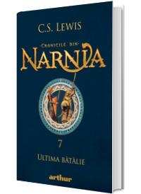 Cronicile din Narnia, volumul VII. Ultima batalie (Arthur Gold)