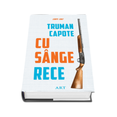 Cu sange rece - Truman Capote