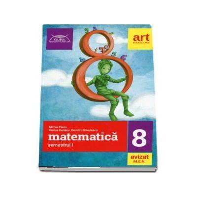 Culegere de matematica pentru clasa a VIII-a, semestrul I. Clubul matematicienilor