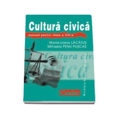 Cultura civica manual pentru clasa a VIII-a (Maria Liana Lacatus)