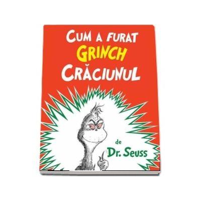 Cum a furat Grinch Crăciunul. Paperback