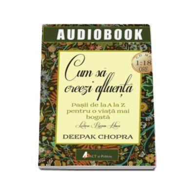 Cum sa creezi afluenta. Audiobook