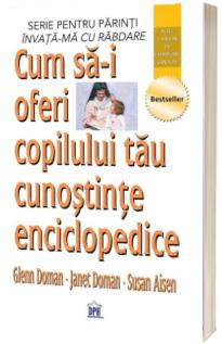Cum sa-i oferi copilului tau cunostinte enciclopedice