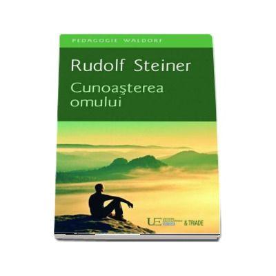 Cunoasterea omului - Rudolf Steiner