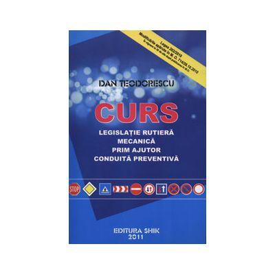 Curs de legislatie rutiera 2011. Mecanica, prim ajutor, conduita preventiva