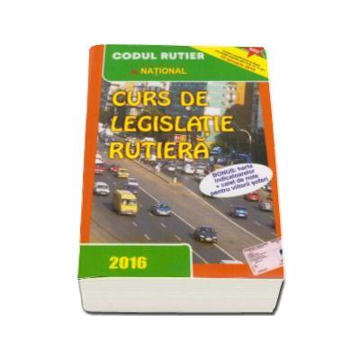 Curs de legislatie rutiera 2016, pentru obtinerea permisului de conducere auto - TOATE CATEGORIILE. Contine harta indicatoarelor si caiet de note pentru viitorii soferi
