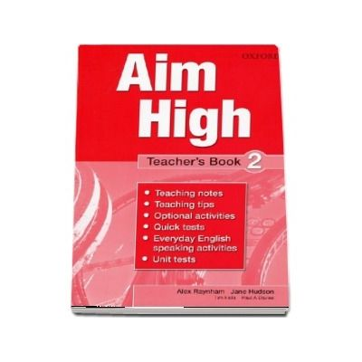 Curs de limba engleza Aim High 2 Teachers Book