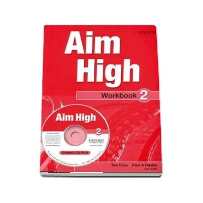 Curs de limba engleza Aim High 2 Wookbook and CD-Rom - Tim Falla