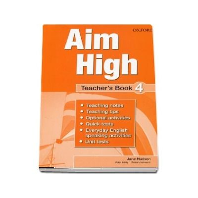Curs de limba engleza Aim High 4 Teachers Book