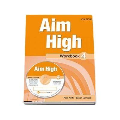Curs de limba engleza Aim High 4 Wookbook and CD-Rom - Susan Iannuzzi