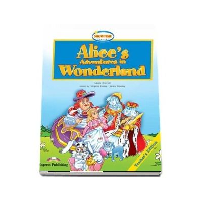 Curs de limba engleza - Alices Adventures in Wonderland Teachers Book