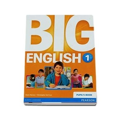 Curs de limba engleza, Big English 1 - Pupils book (Mario Herrera)