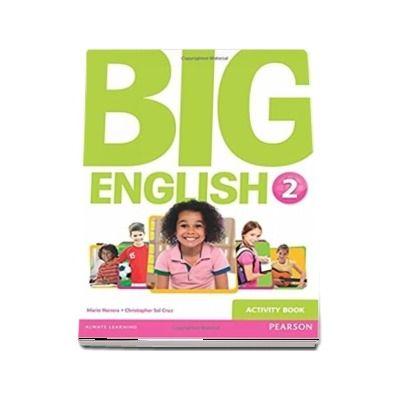 Curs de limba engleza, Big English 2 - Activity book (Mario Herrera)