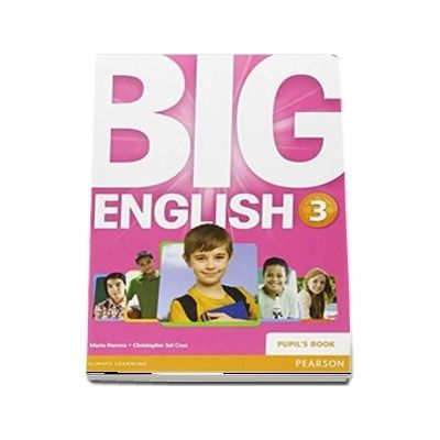 Curs de limba engleza, Big English 3 - Pupils book (Mario Herrera)