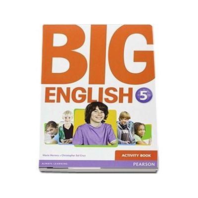 Curs de limba engleza, Big English 5 - Activity book (Mario Herrera)
