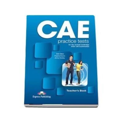 Curs de limba engleza - CAE Practice Tests Teachers Book