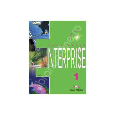 Curs de limba engleza. Enterprise 1 (SB) Beginner. Manualul elevului pentru clasa a V-a