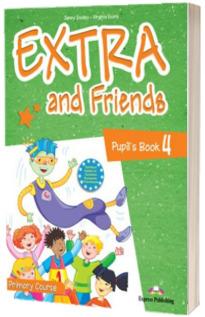 Curs de limba engleza - Extra and Friends 4 Pupils Book