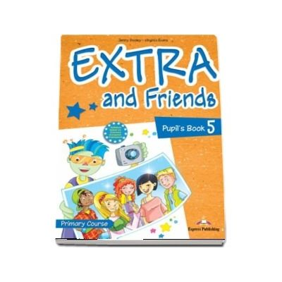 Curs de limba engleza - Extra and Friends 5 Pupils Book