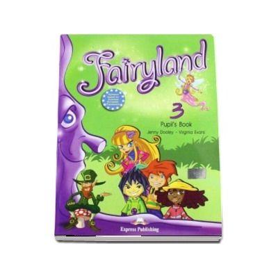 Curs de limba engleza - Fairyland 3 Pupils Book with ieBook