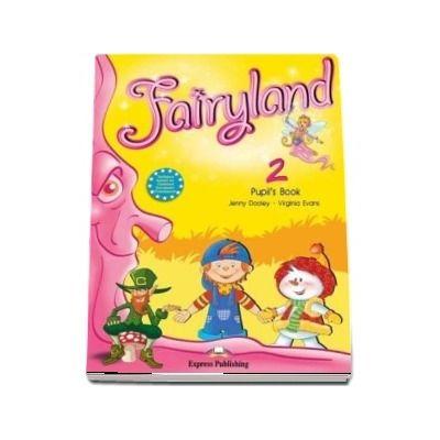Curs de limba engleza - Fairyland Level 2 Pupils Book and Pupils Audio CD