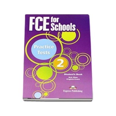 Curs de limba engleza - FCE for Schools 2 Students Book