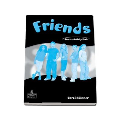 Curs de limba engleza Friends Starter (Global) Activity Book - Carol Skinner