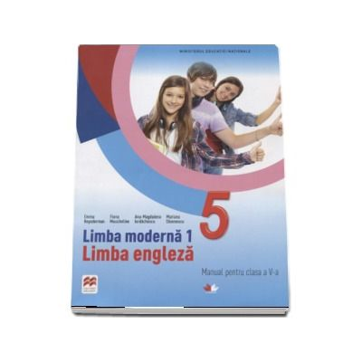 Curs de limba engleza, limba moderna 1, manual pentru clasa a V-a -(Contine editia digitala)