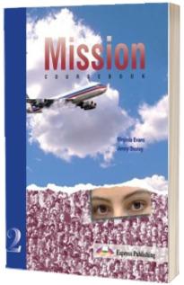Curs de limba engleza Mission 2 (Course Book). Manualul elevului pentru clasa a X-a, L1