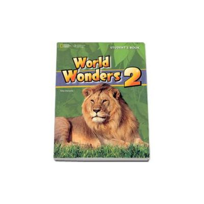 Curs de limba engleza World Wonders level 2 Students Book new editions, manual pentru clasa a VI-a cu CD (National Geographic Learning)