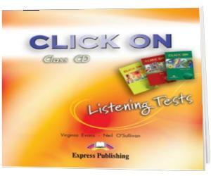 Curs limba engleza Click On. Listening Tests CD audio pentru Starter, 1, 2