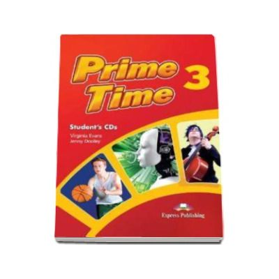 Curs pentru limba engleza. Prime Time 3, students CDs (3 CD)