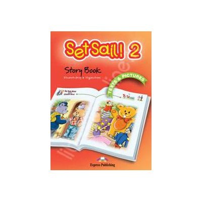 Curs pentru limba engleza Set Sail 2 -Story book. The town mouse and the country mouse si the toy soldier