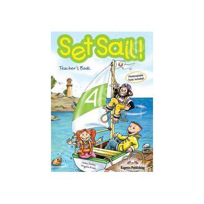 Curs pentru limba engleza Set Sail 4 (TB). Manualul profesorului