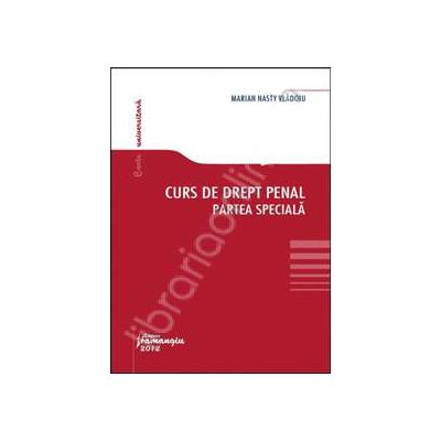 Curs de drept penal. Partea speciala (Vladoiu)