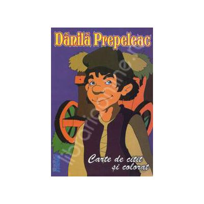 Danila Prepeleac. Carte de citit si colorat